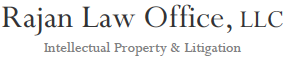Rajan Law Office, LLC | Intellectual Property & Litigation